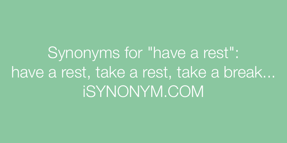 Synonyms have a rest
