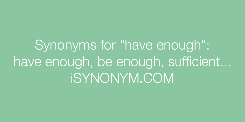 Synonyms have enough