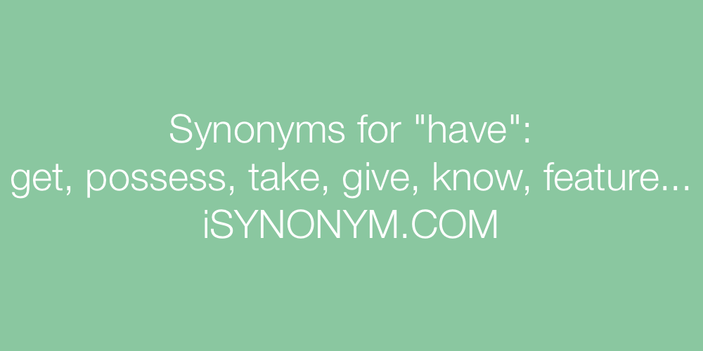 Synonyms have
