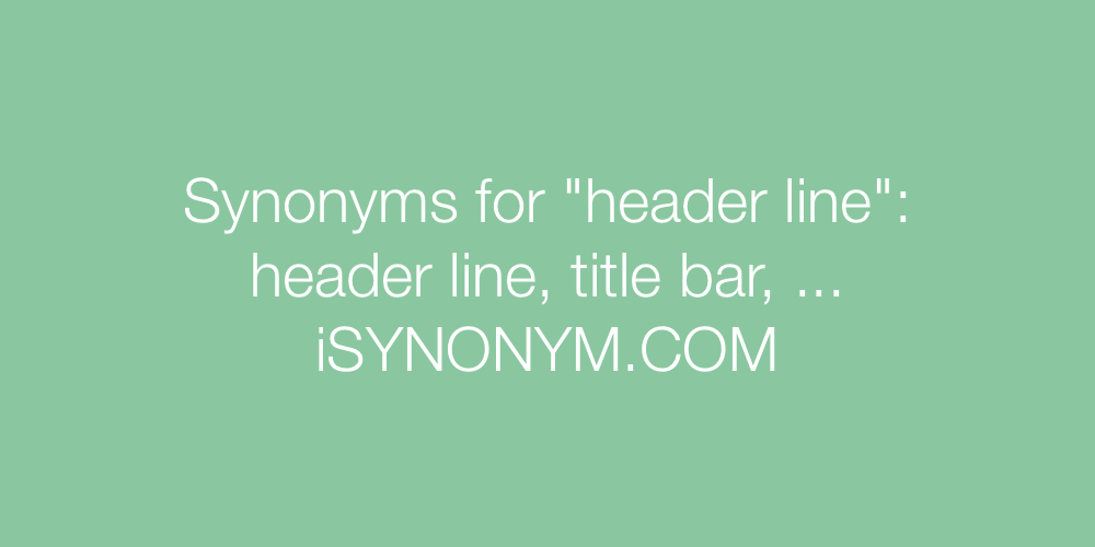 Synonyms header line