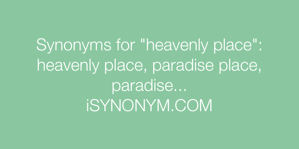 Synonyms heavenly place