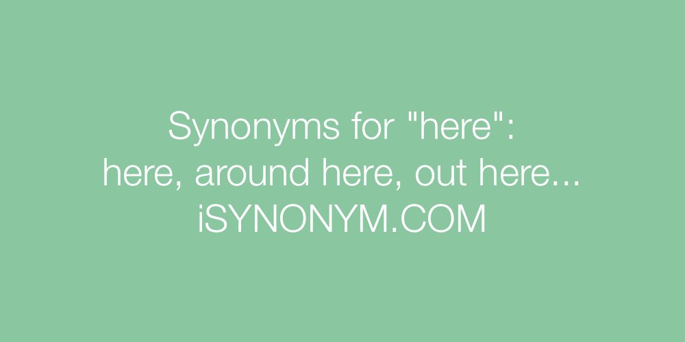 Synonyms here