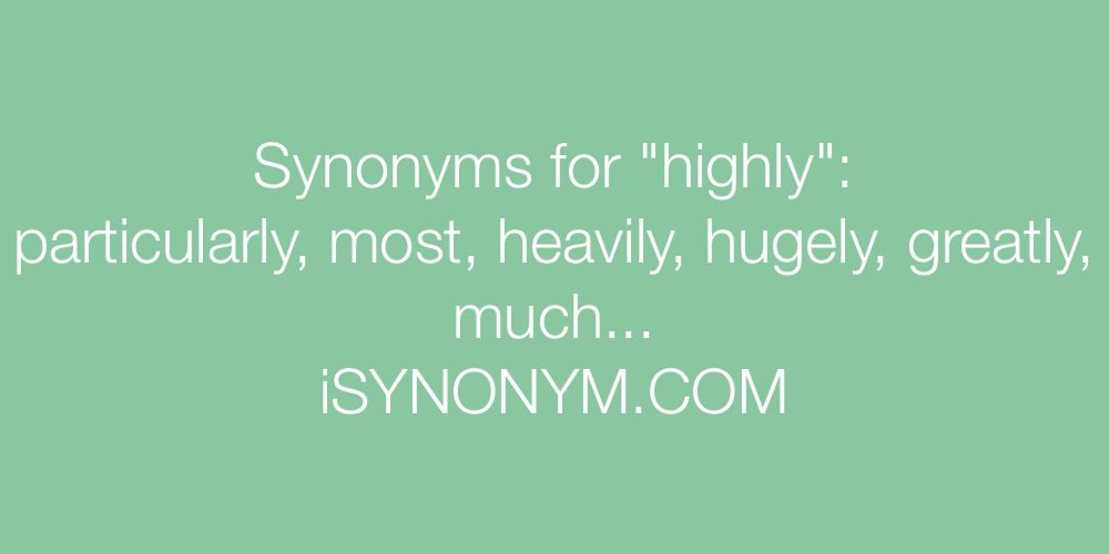 Synonyms highly