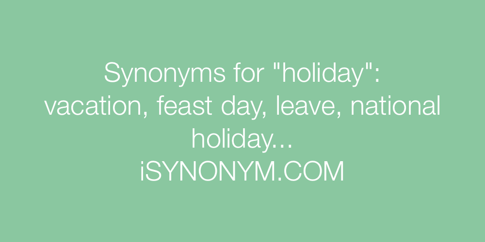 Synonyms holiday
