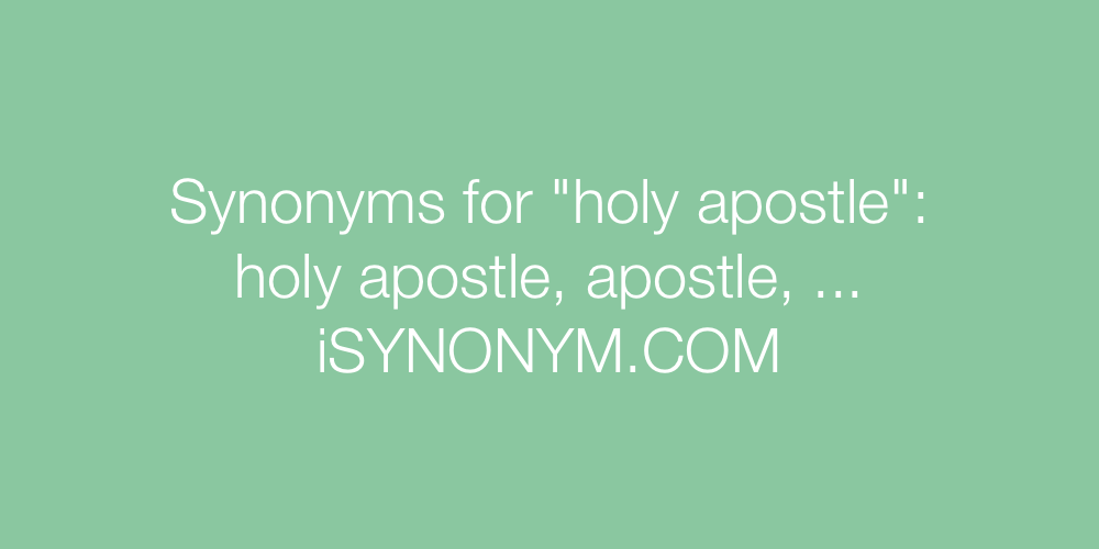 Synonyms holy apostle