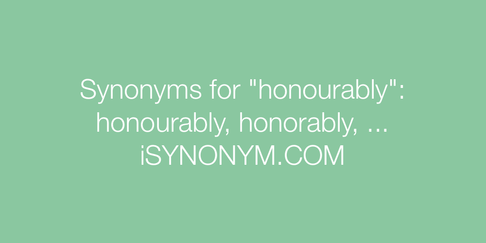 Synonyms honourably