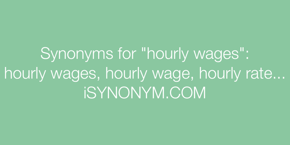Synonyms hourly wages