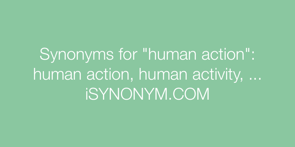 Synonyms human action