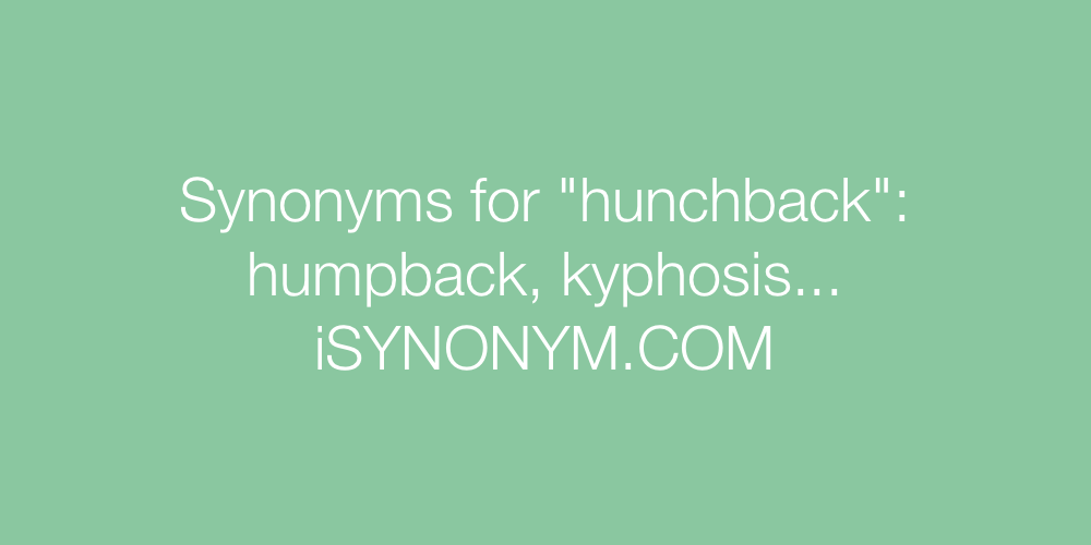 Synonyms hunchback