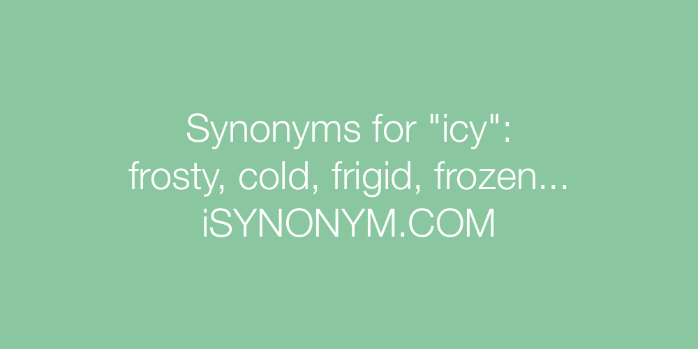 Synonyms icy