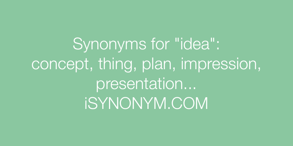 Synonyms idea