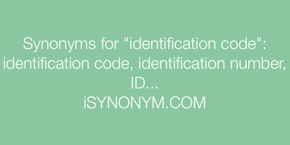 Synonyms identification code