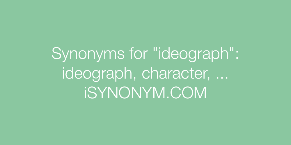 Synonyms ideograph