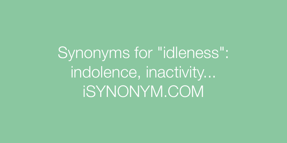 Synonyms idleness