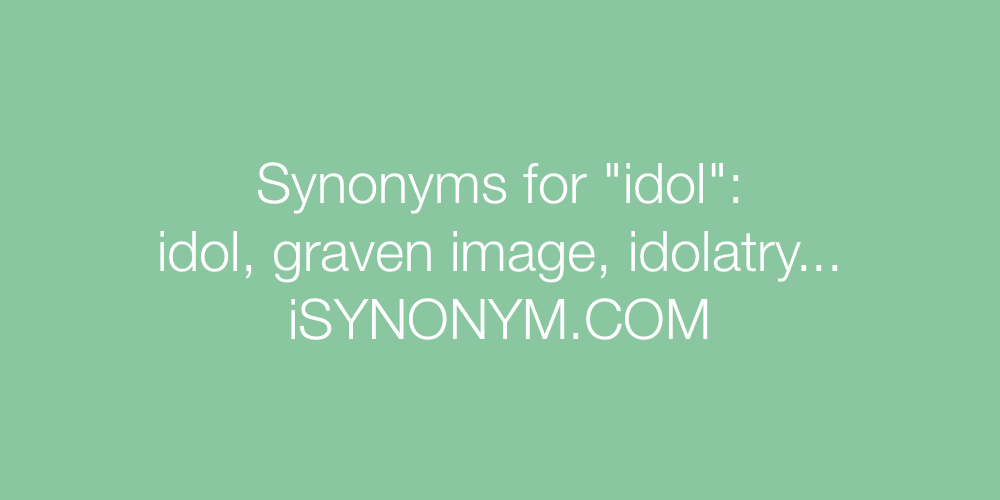 Synonyms idol