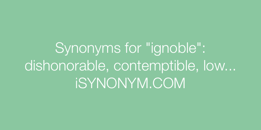 Synonyms ignoble