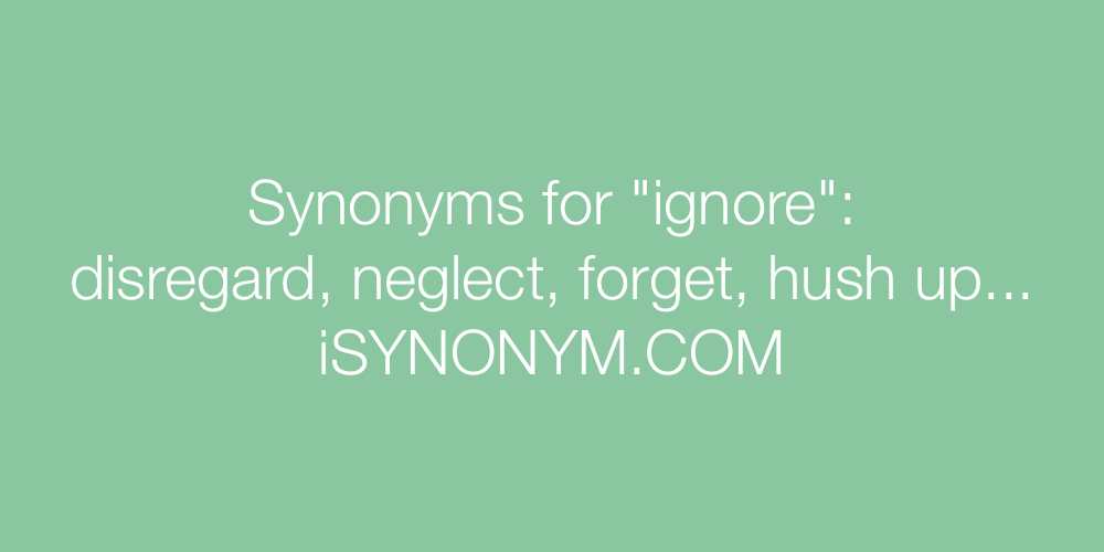 Synonyms ignore