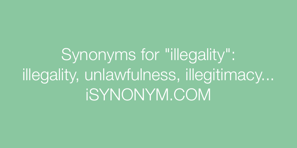 Synonyms illegality