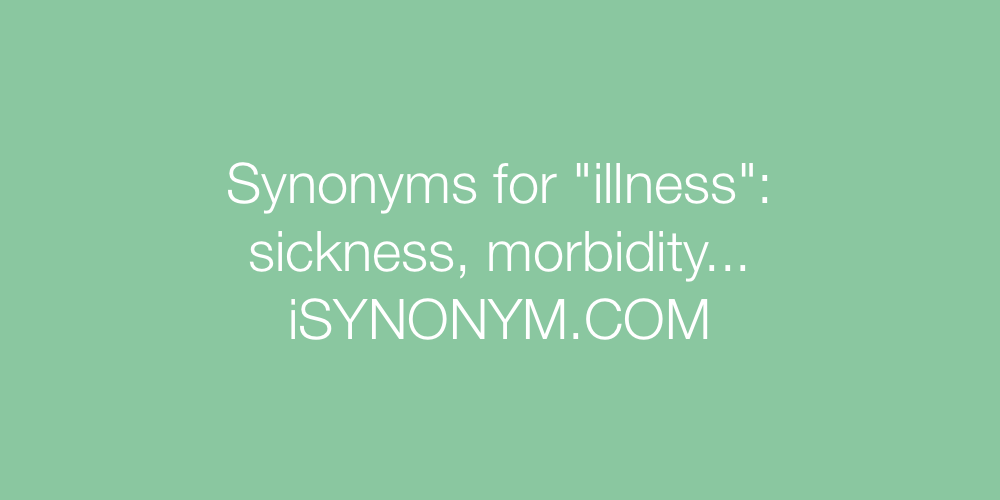 Synonyms illness