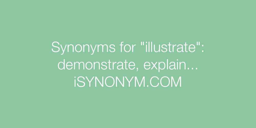 Synonyms illustrate