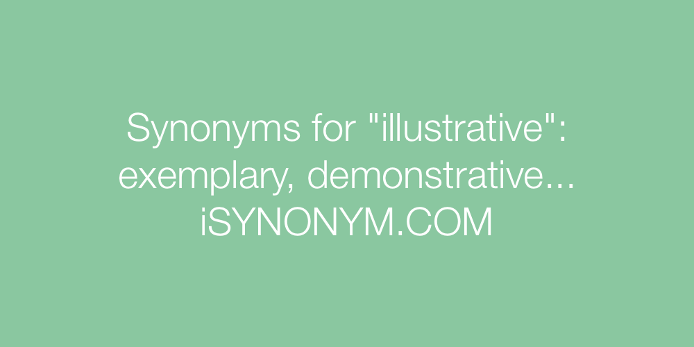 Synonyms illustrative