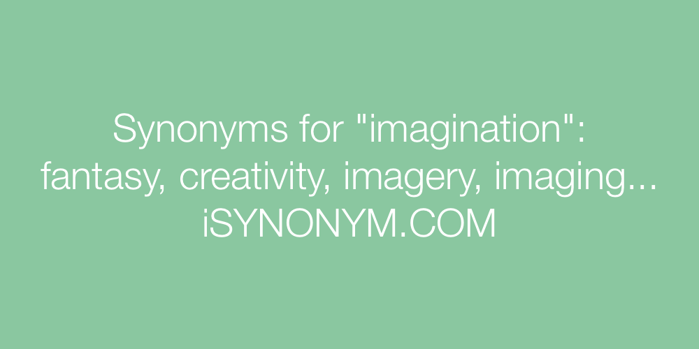 Synonyms imagination