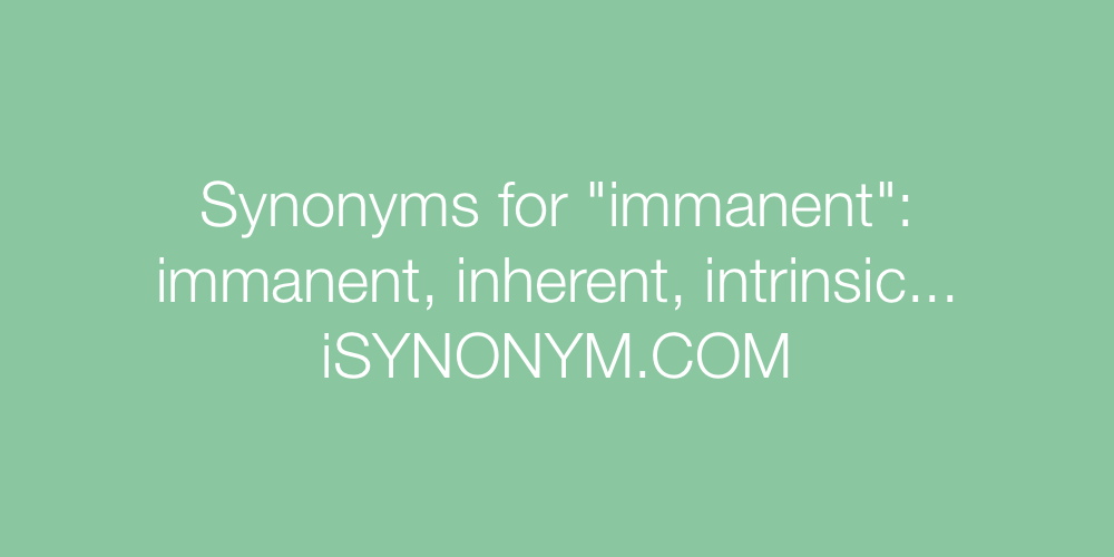 Synonyms immanent