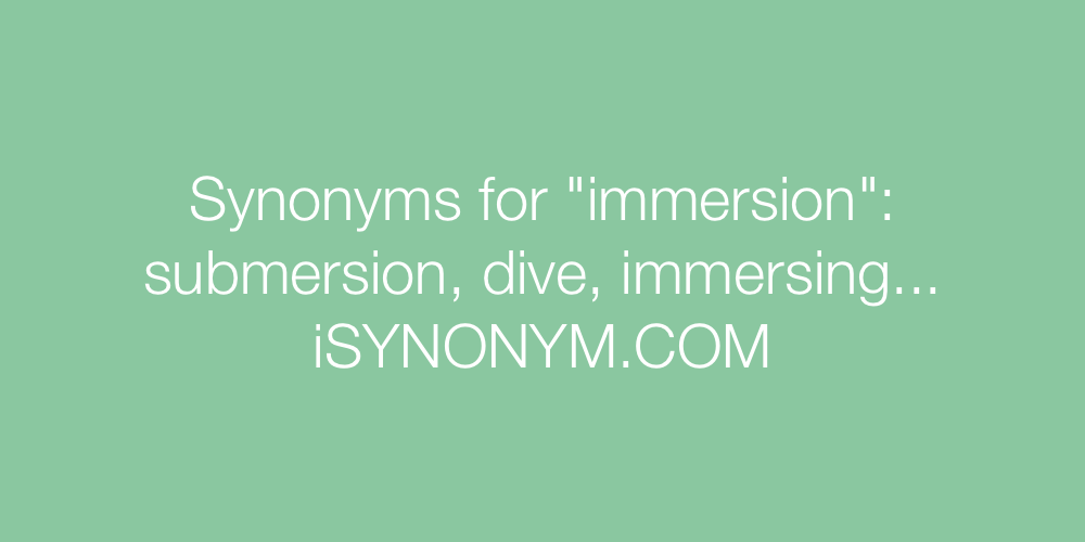 Synonyms immersion
