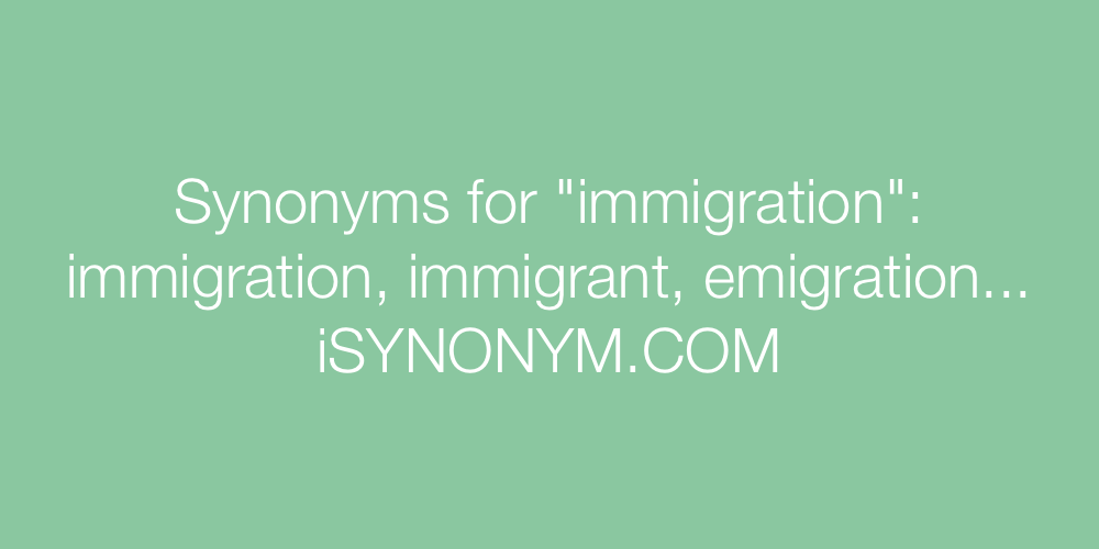 Synonyms immigration