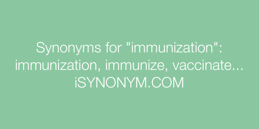 Synonyms immunization