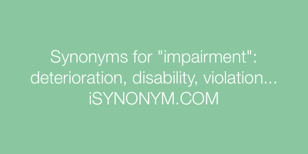 Synonyms impairment