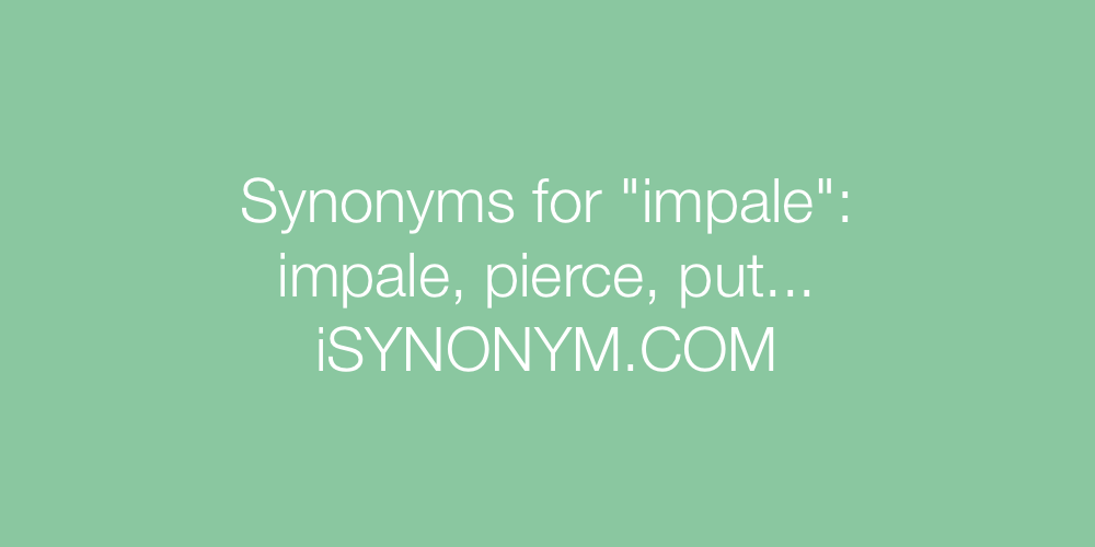 Synonyms impale