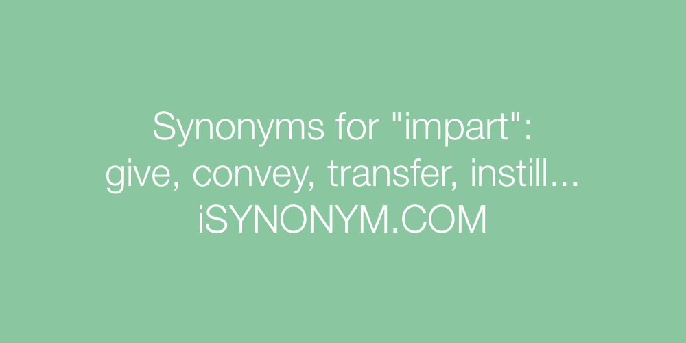 Synonyms impart
