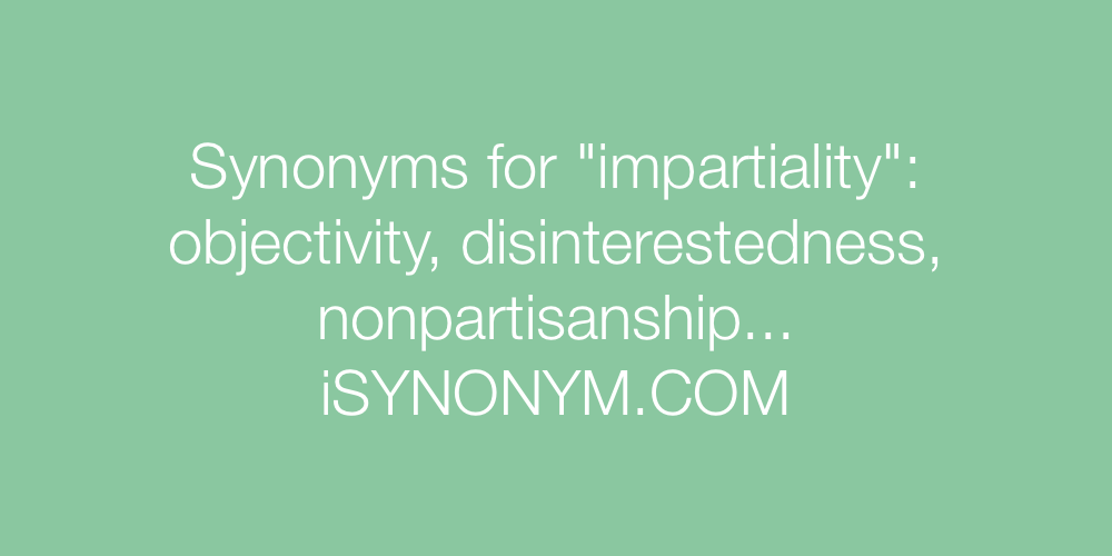 Synonyms impartiality