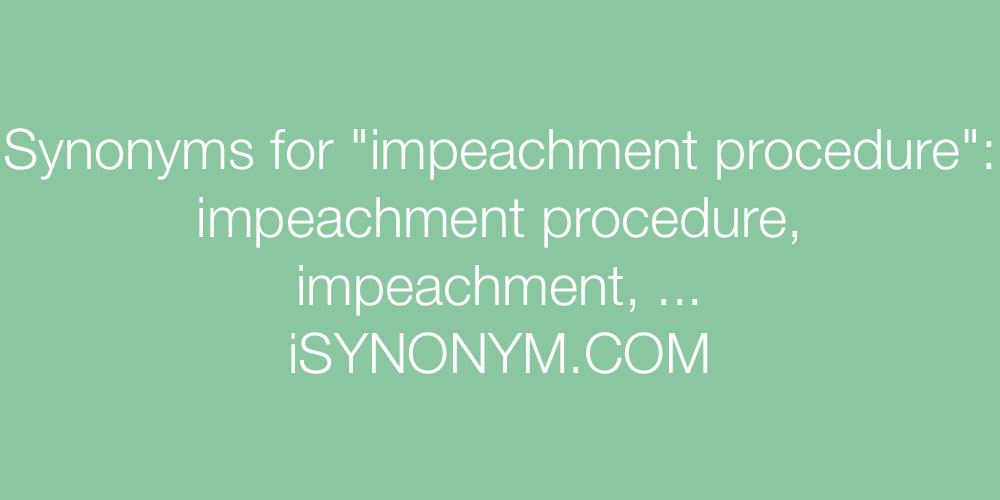 Synonyms impeachment procedure