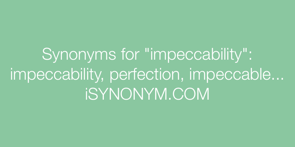 Synonyms impeccability