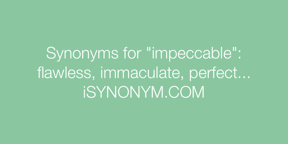 Synonyms impeccable