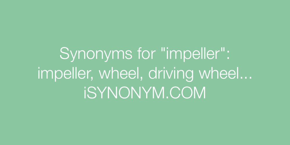 Synonyms impeller