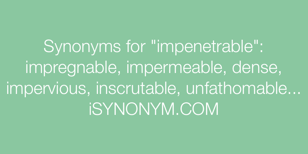 Synonyms impenetrable