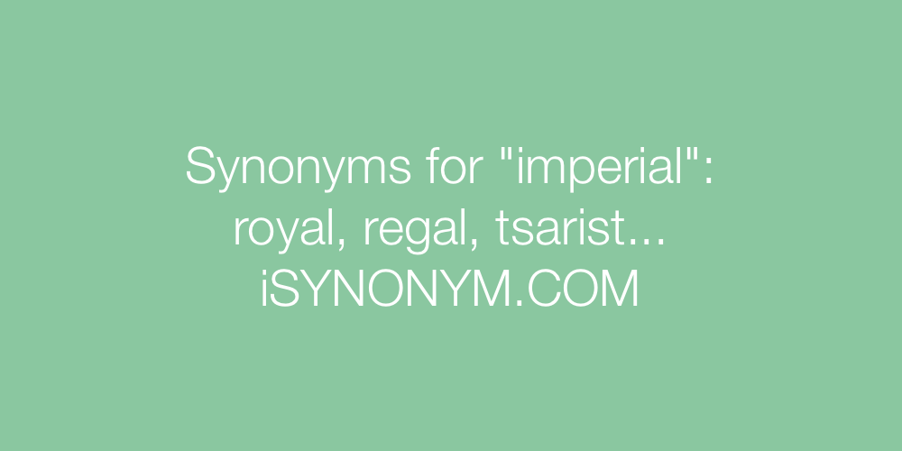 Synonyms imperial