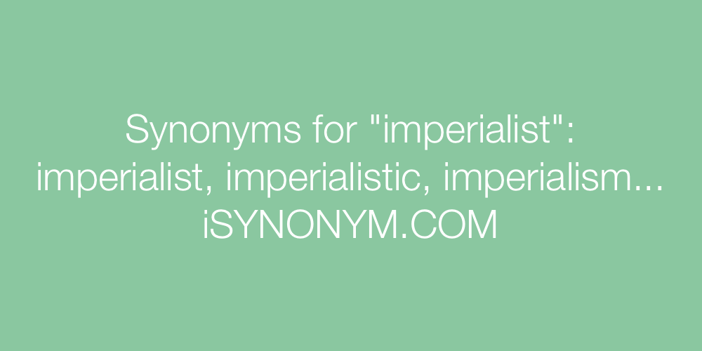 Synonyms imperialist