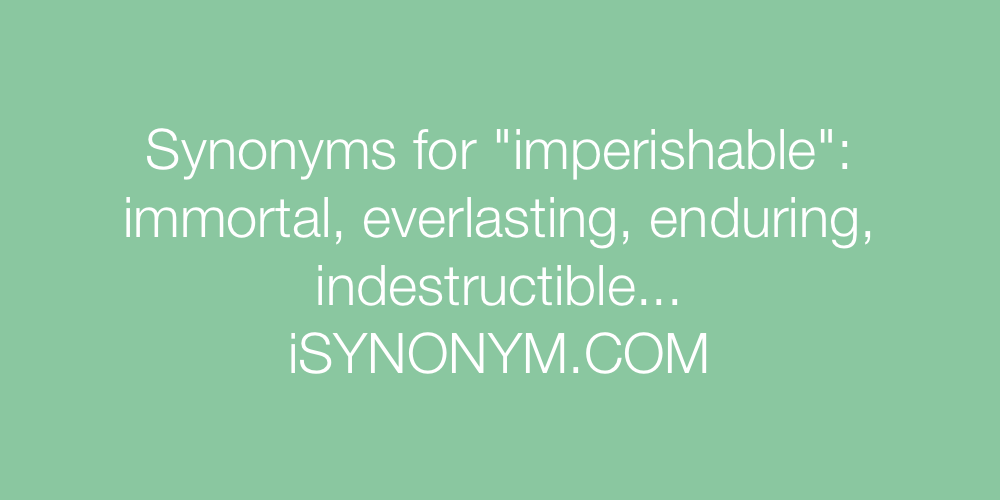 Synonyms imperishable