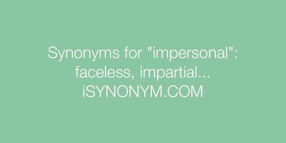 Synonyms impersonal