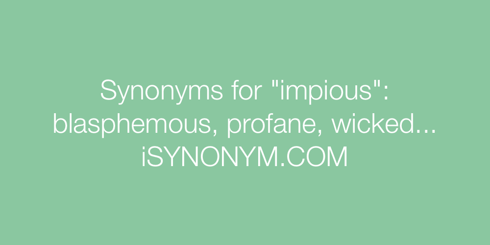 Synonyms impious
