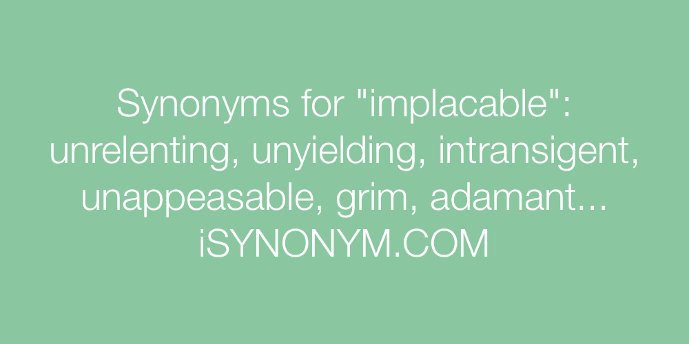 Synonyms implacable