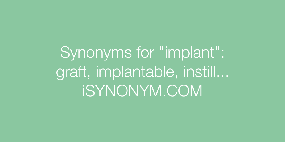 Synonyms implant