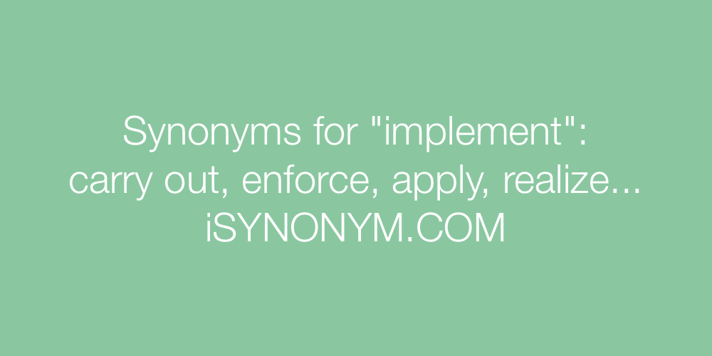 Synonyms implement