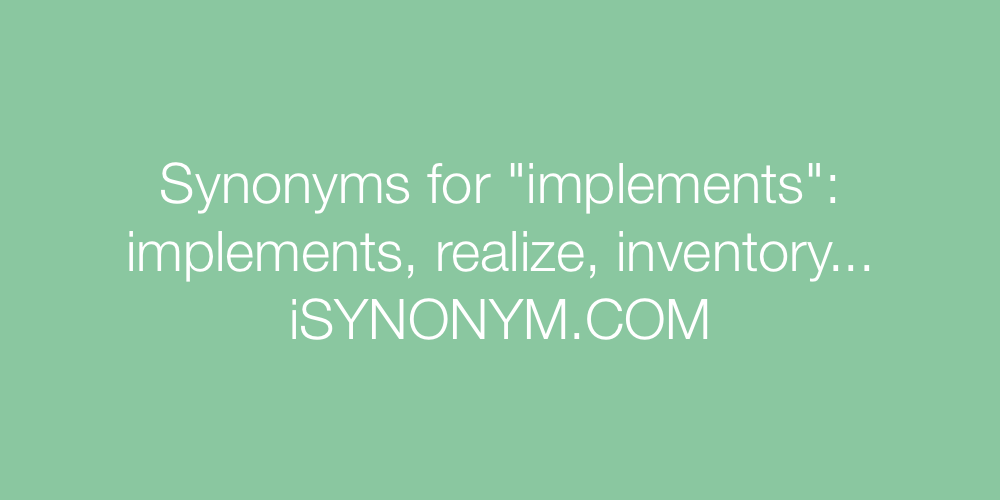 Synonyms implements