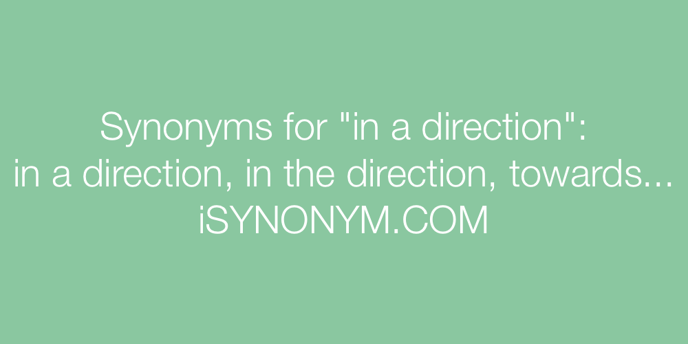 Synonyms in a direction
