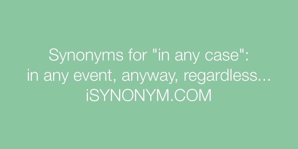 Synonyms in any case